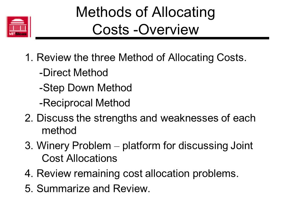 Methods of Allocating Costs -Overview