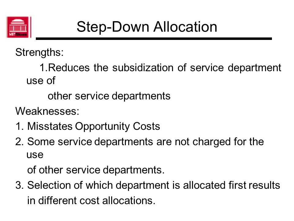 Step-Down Allocation Strengths: