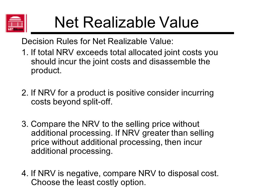 Net Realizable Value Decision Rules for Net Realizable Value: