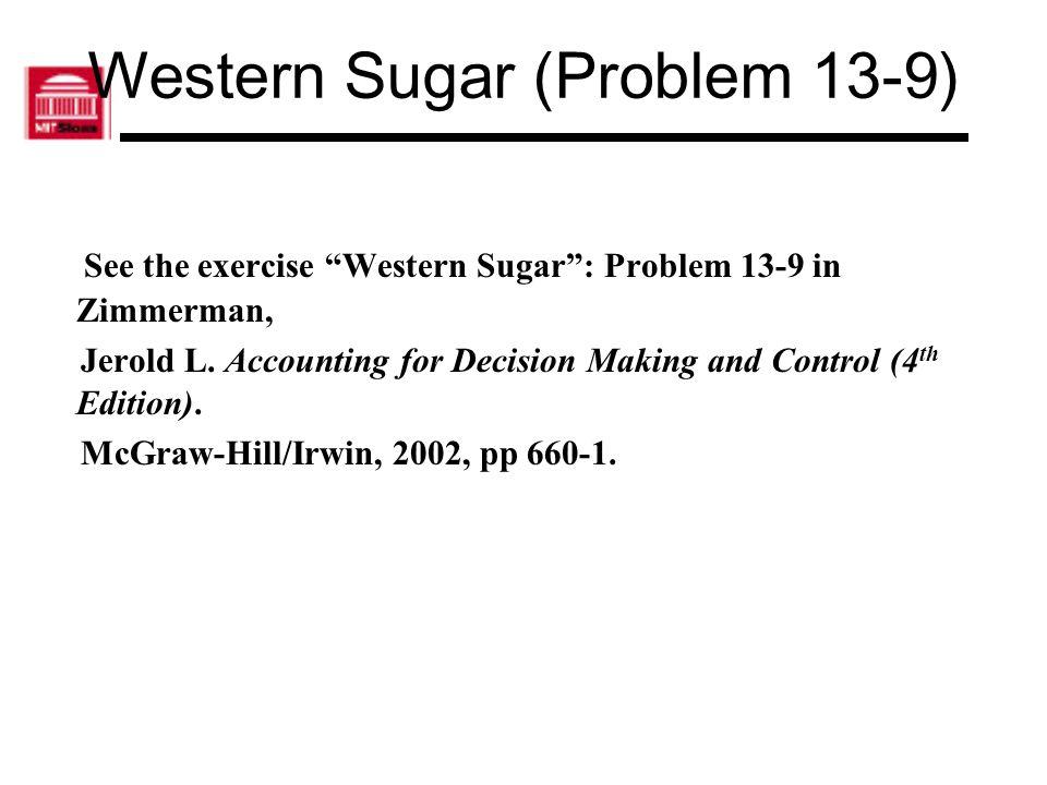 Western Sugar (Problem 13-9)