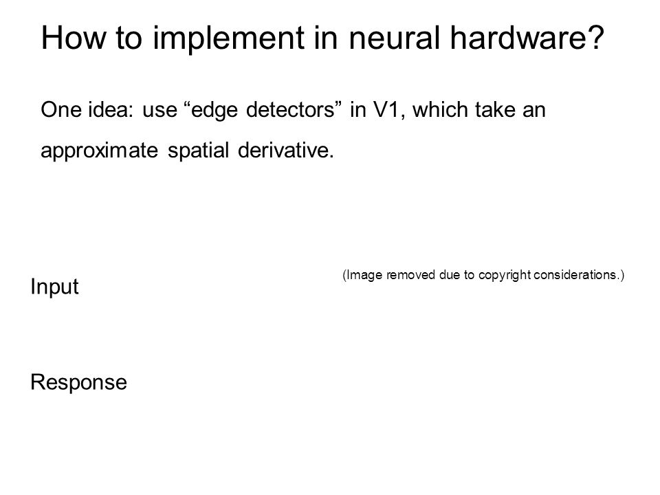 How to implement in neural hardware