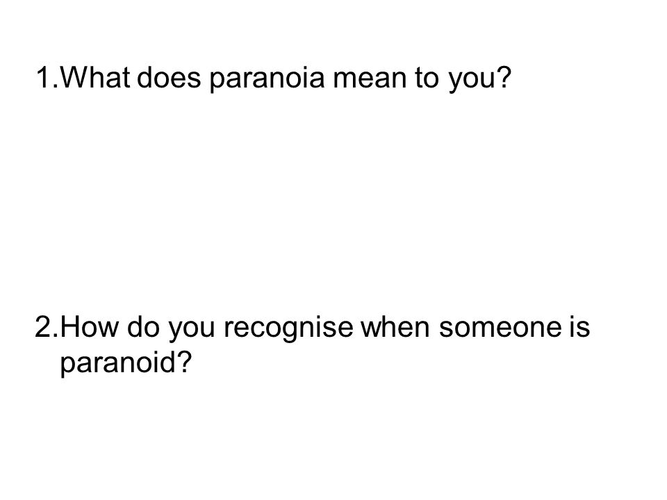 paranoid means what