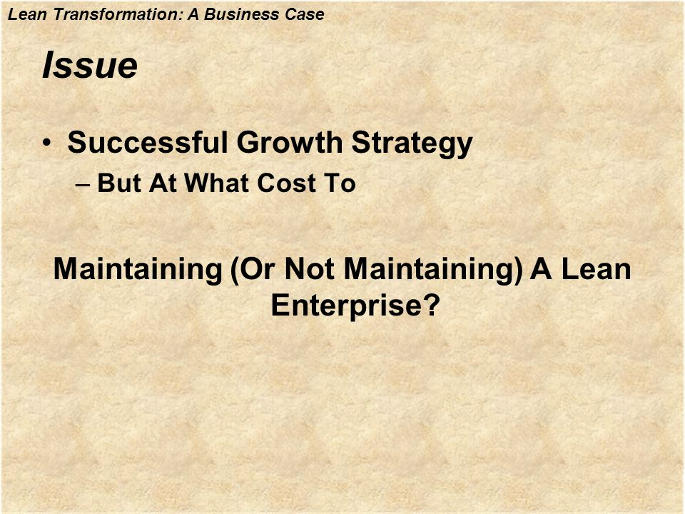 Maintaining (Or Not Maintaining) A Lean Enterprise