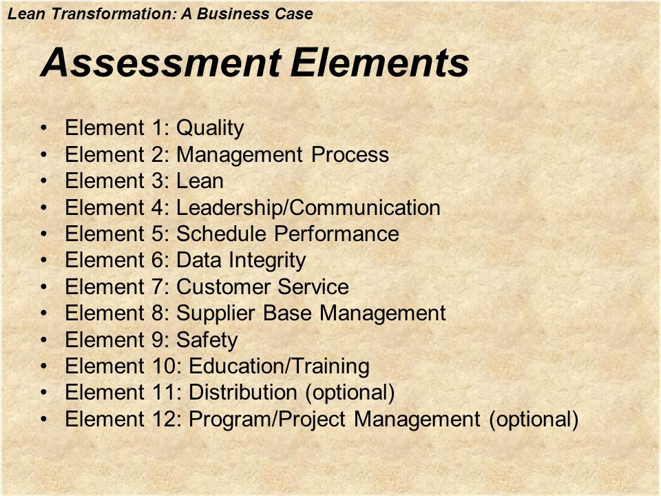 Assessment Elements Element 1: Quality Element 2: Management Process