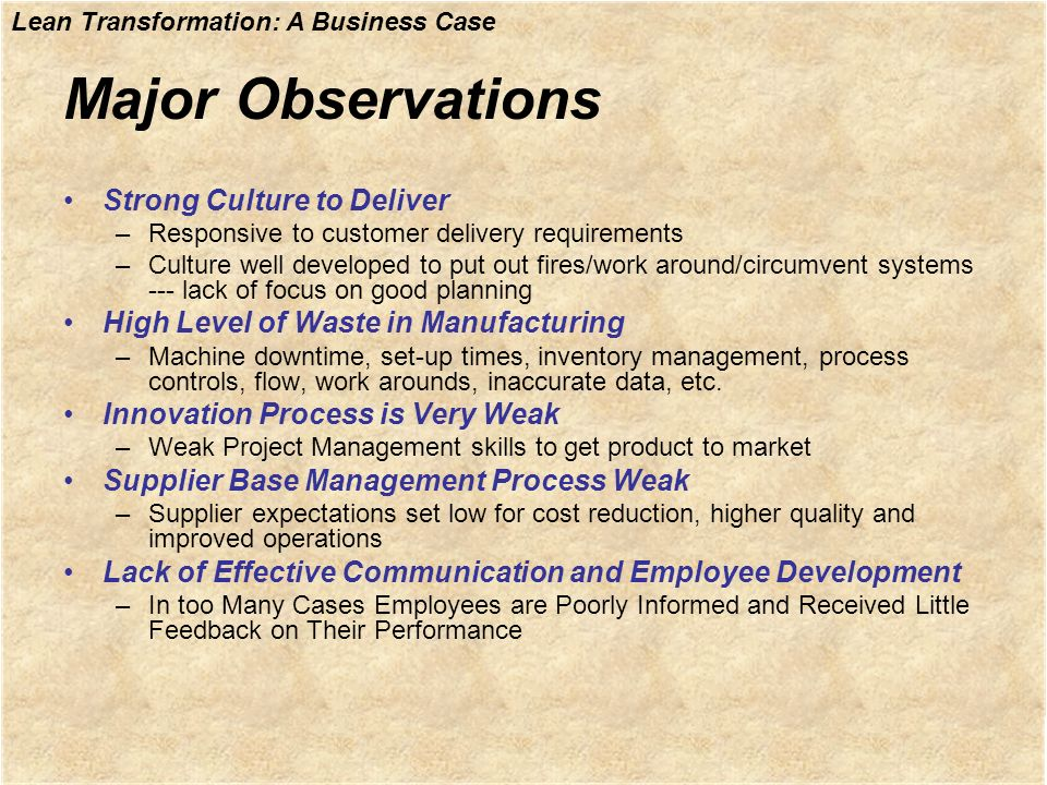 Major Observations Strong Culture to Deliver