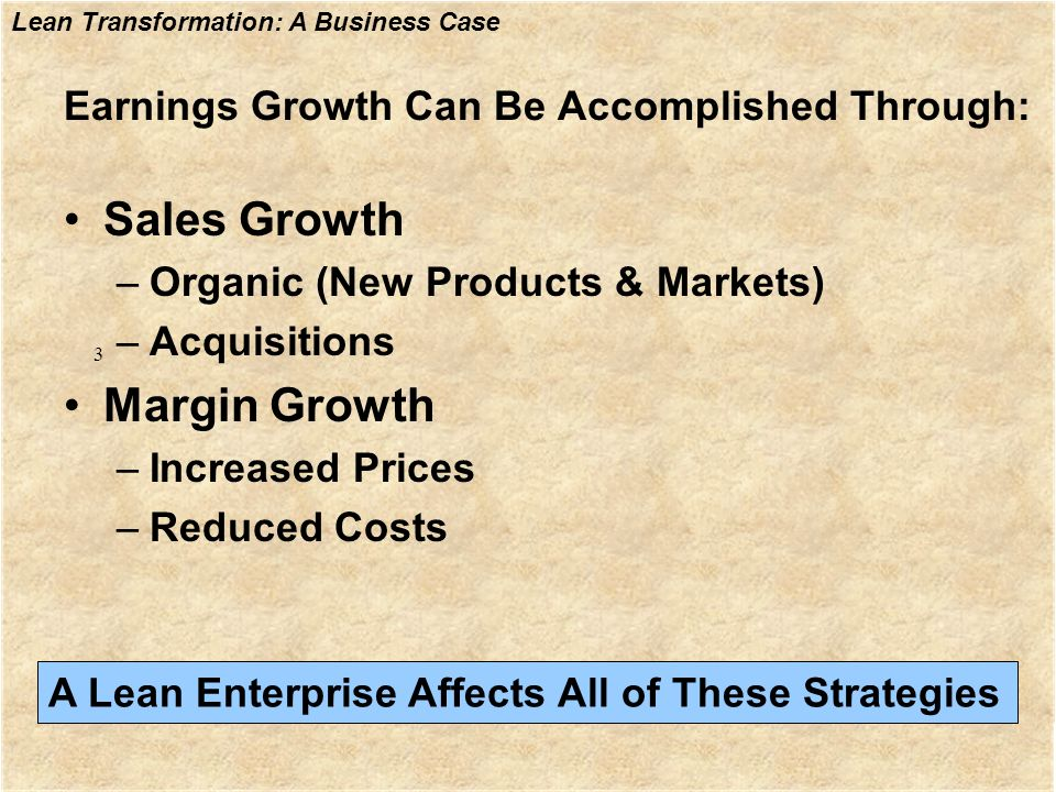 Earnings Growth Can Be Accomplished Through: