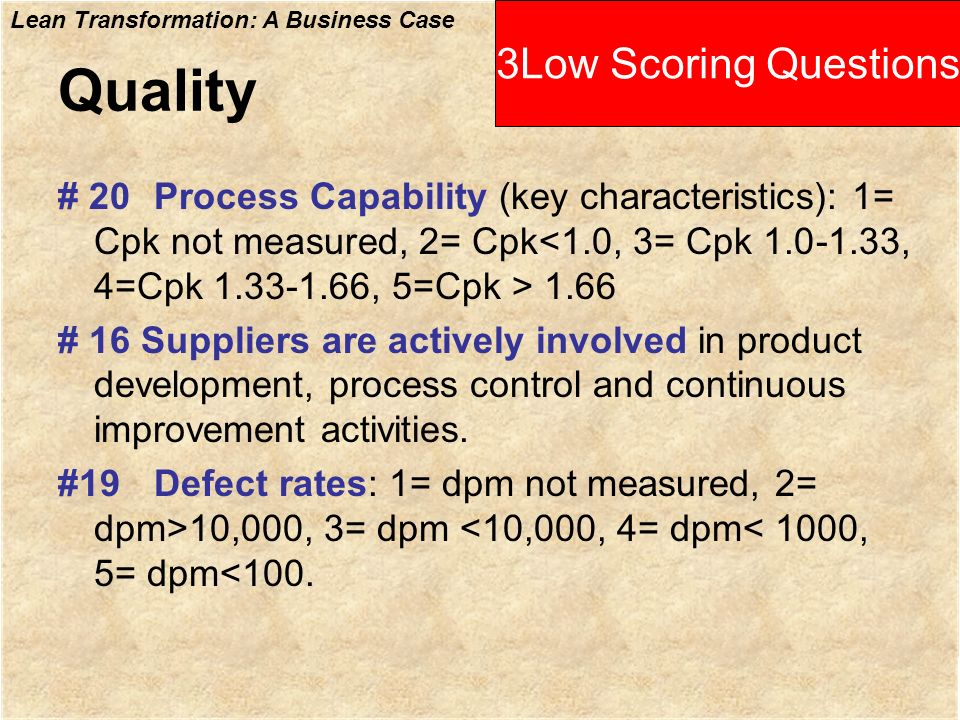 Quality 3Low Scoring Questions
