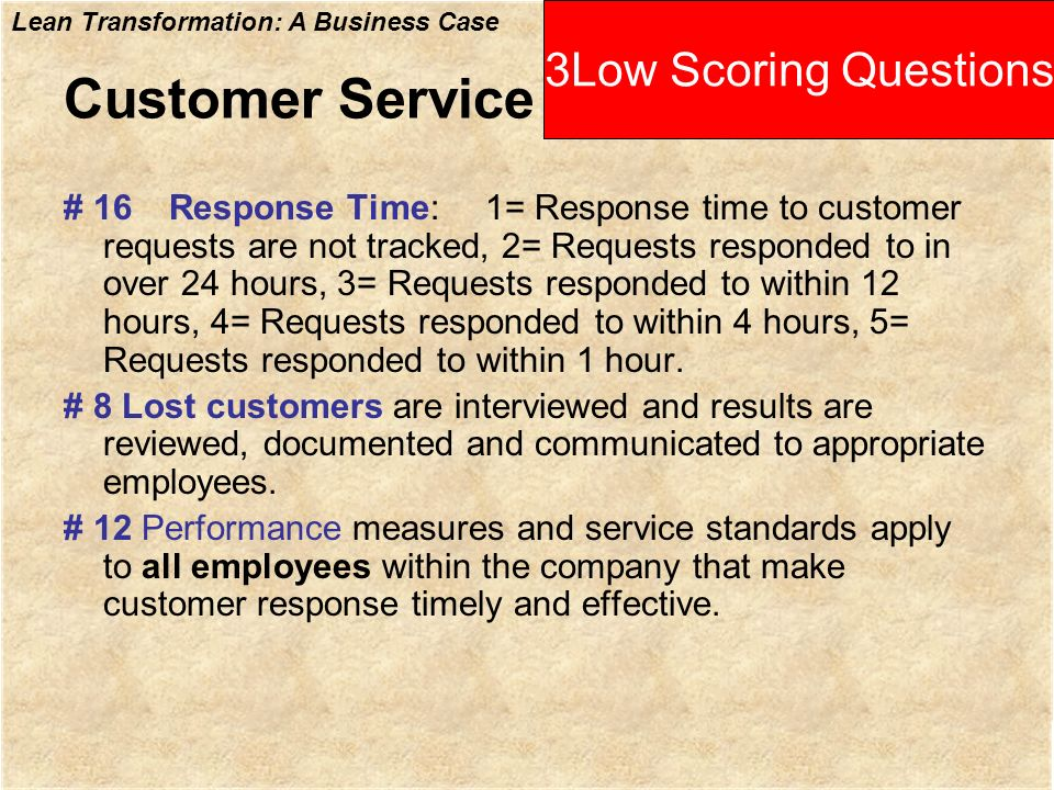 Customer Service 3Low Scoring Questions