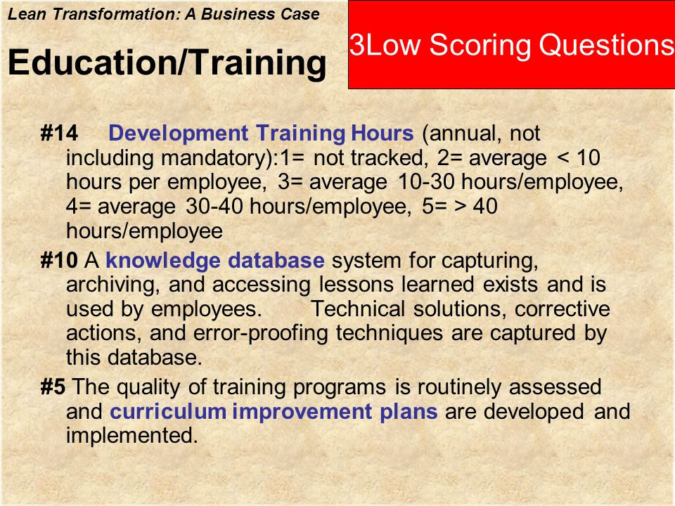 Education/Training 3Low Scoring Questions