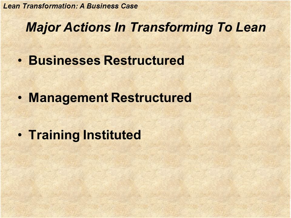 Major Actions In Transforming To Lean