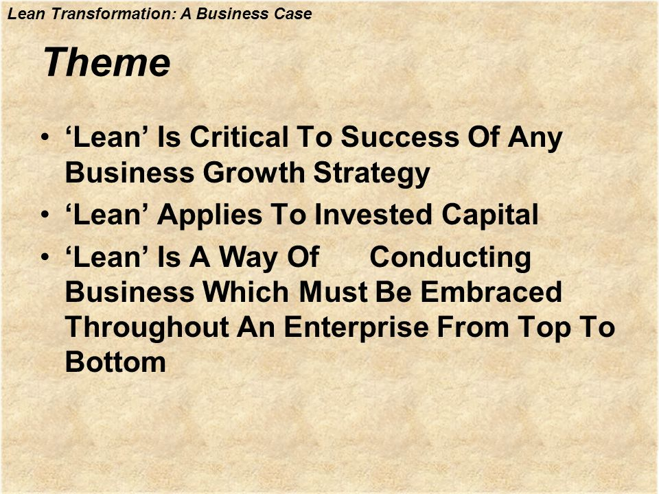 Theme 'Lean' Is Critical To Success Of Any Business Growth Strategy