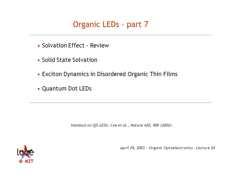 Organic LEDs – part 7 • Solvation Effect – Review