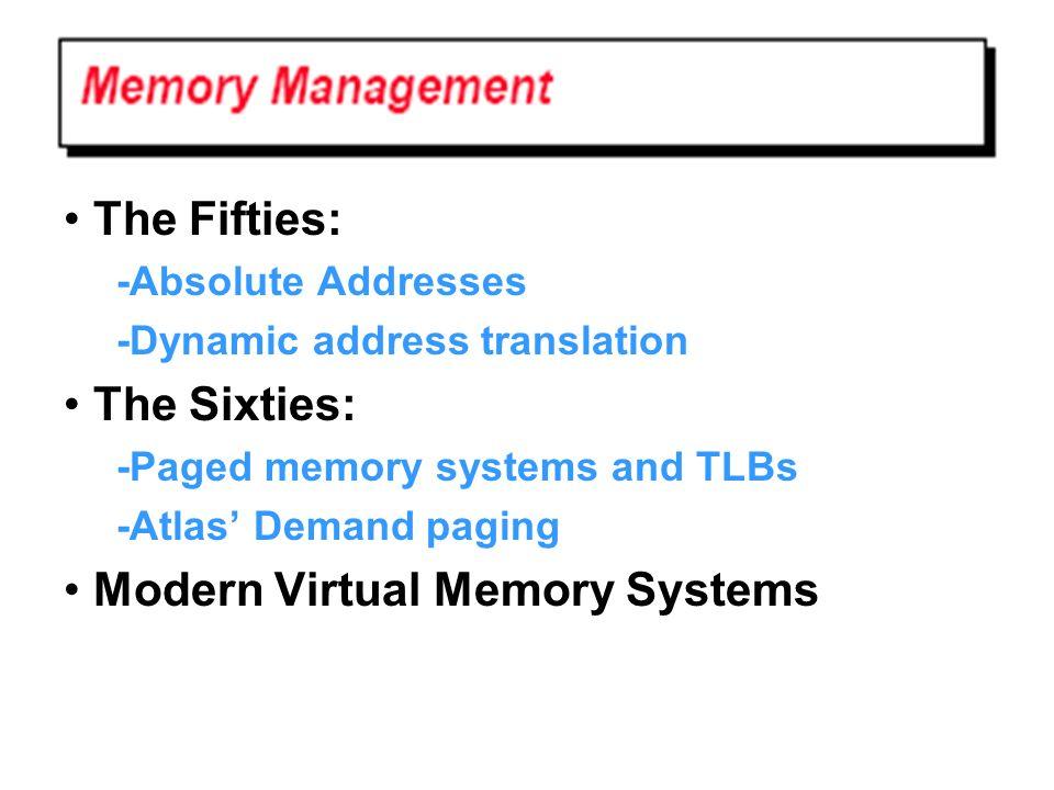 • Modern Virtual Memory Systems