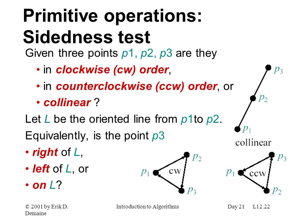 Primitive operations: Sidedness test