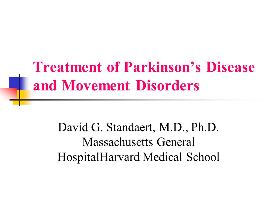 Treatment of Parkinson's Disease and Movement Disorders