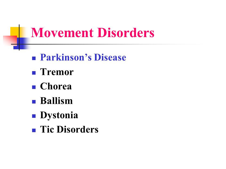 Movement Disorders Parkinson's Disease Tremor Chorea Ballism Dystonia