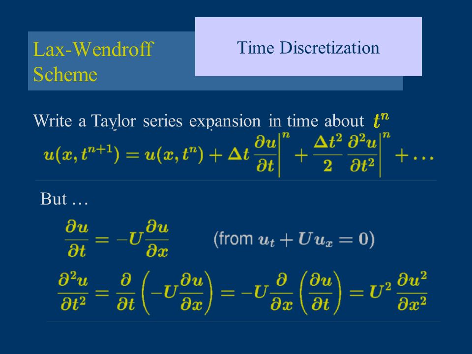 Lax-Wendroff Scheme Time Discretization