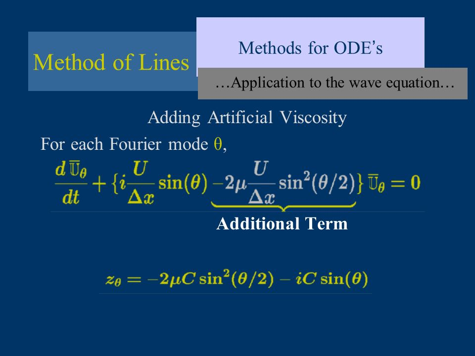 Method of Lines Methods for ODE's Adding Artificial Viscosity