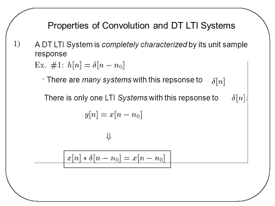 Properties of Convolution and DT LTI Systems