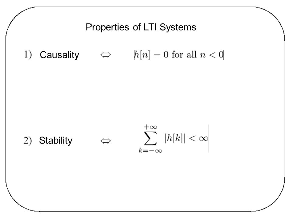 Properties of LTI Systems