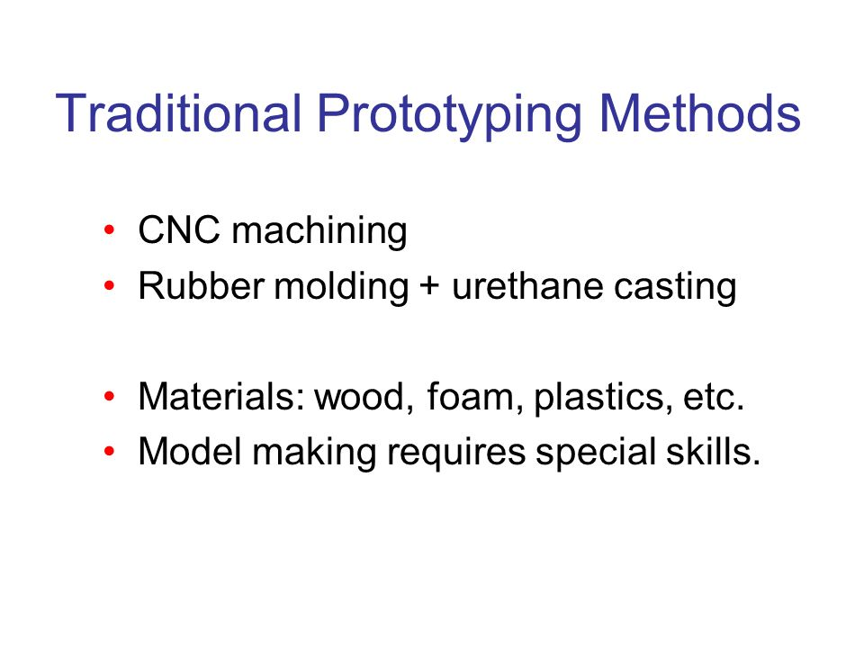 Traditional Prototyping Methods
