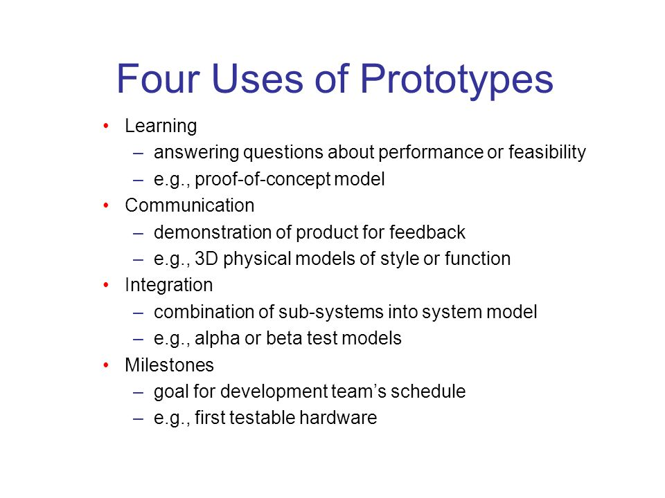 Four Uses of Prototypes