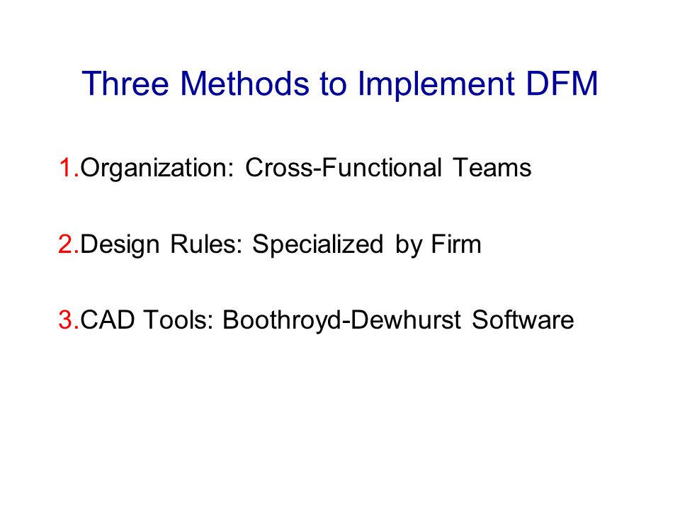Three Methods to Implement DFM