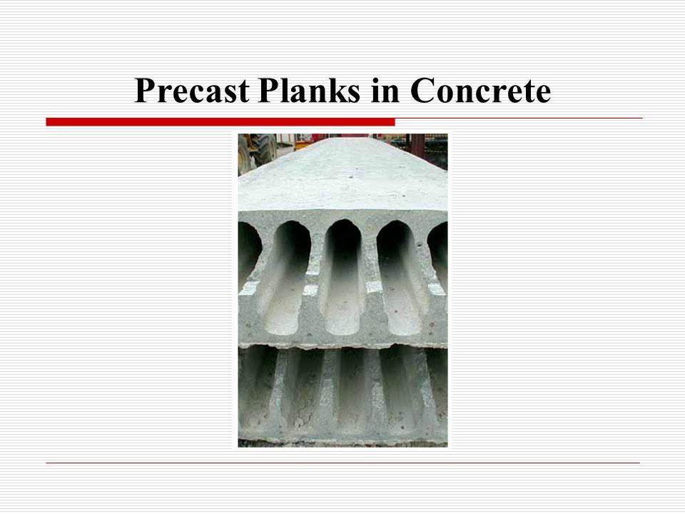 Precast Planks in Concrete