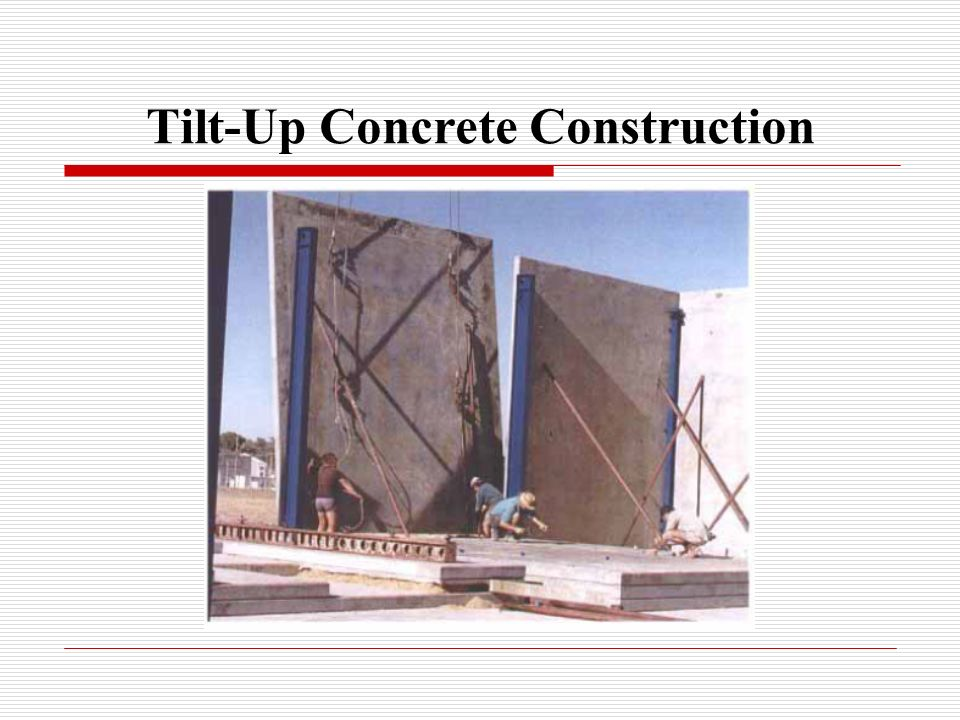 Tilt-Up Concrete Construction