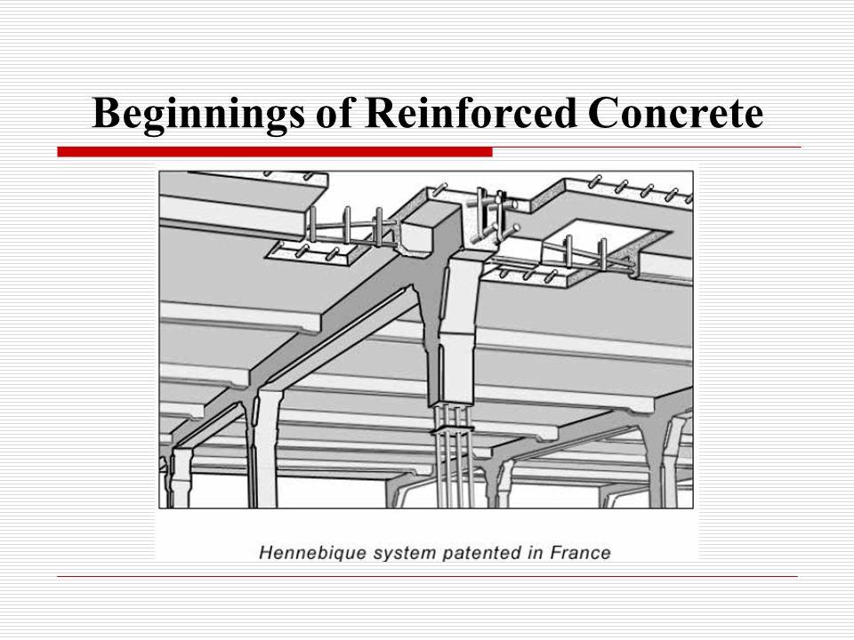 Beginnings of Reinforced Concrete