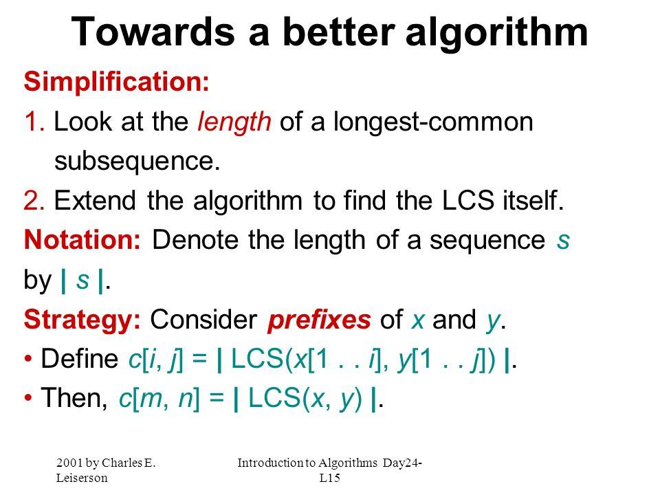 Towards a better algorithm