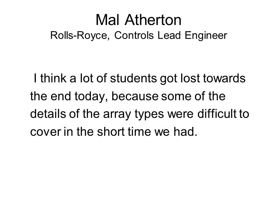 Mal Atherton Rolls-Royce, Controls Lead Engineer