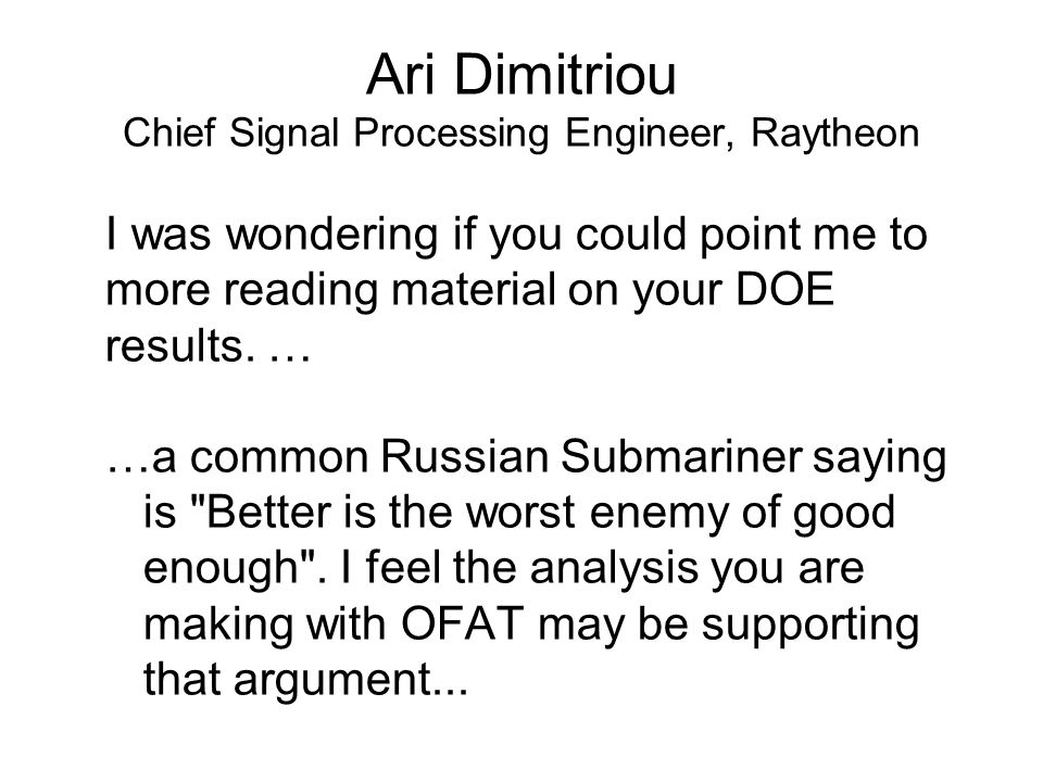 Ari Dimitriou Chief Signal Processing Engineer, Raytheon
