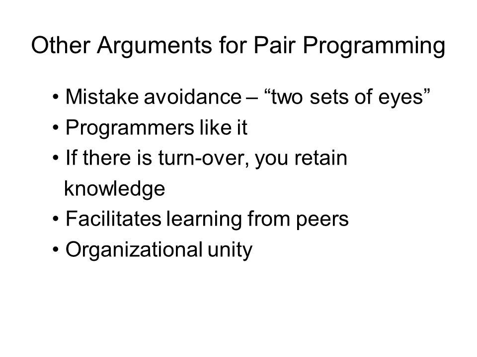 Other Arguments for Pair Programming