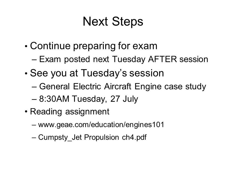 Next Steps • Continue preparing for exam