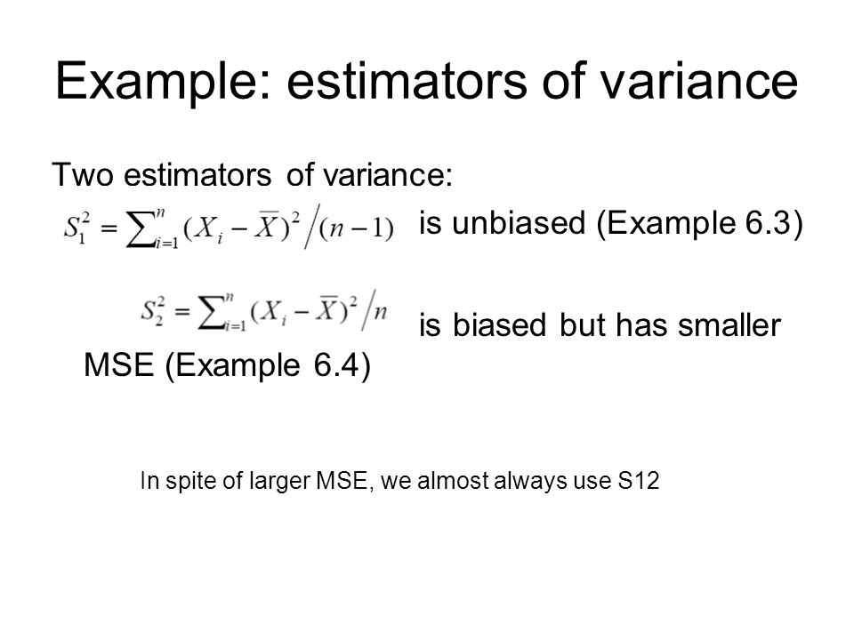 Example: estimators of variance