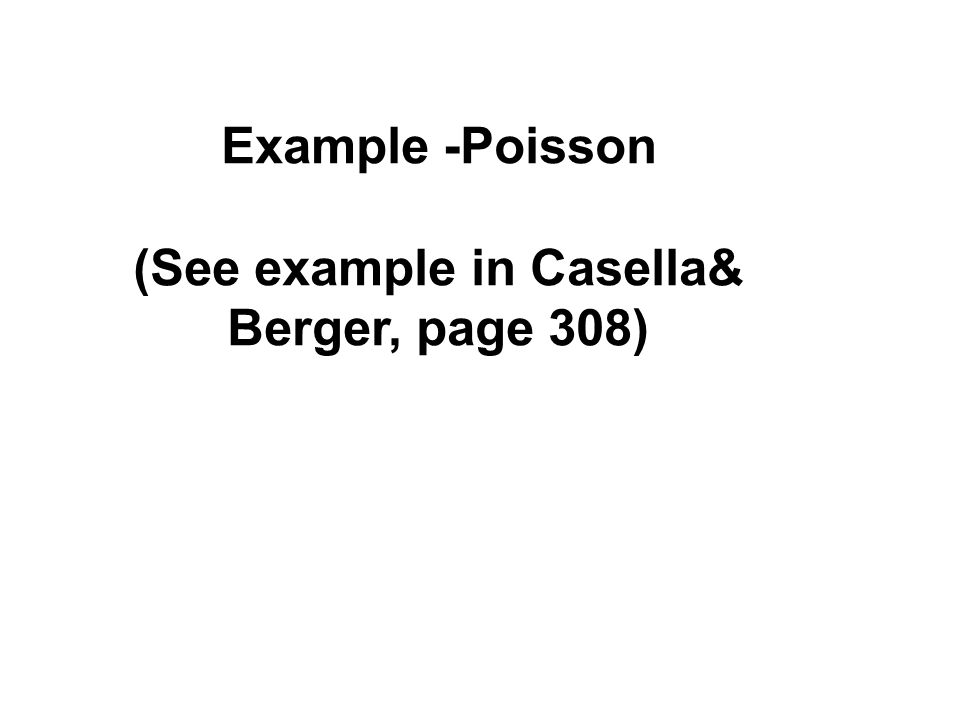 (See example in Casella& Berger, page 308)