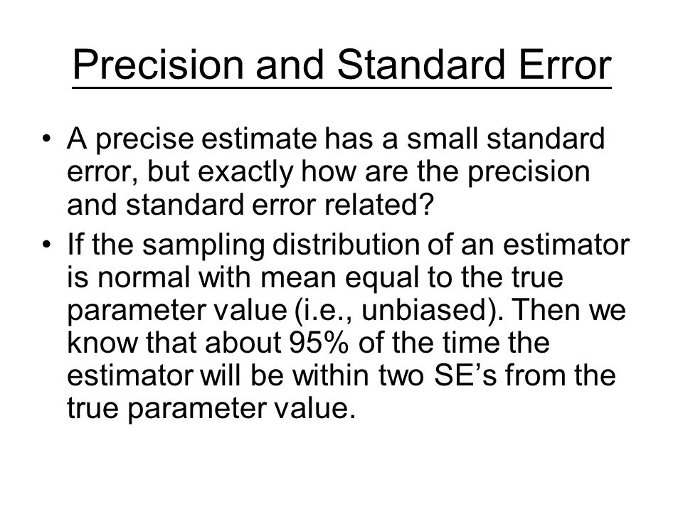 Precision and Standard Error