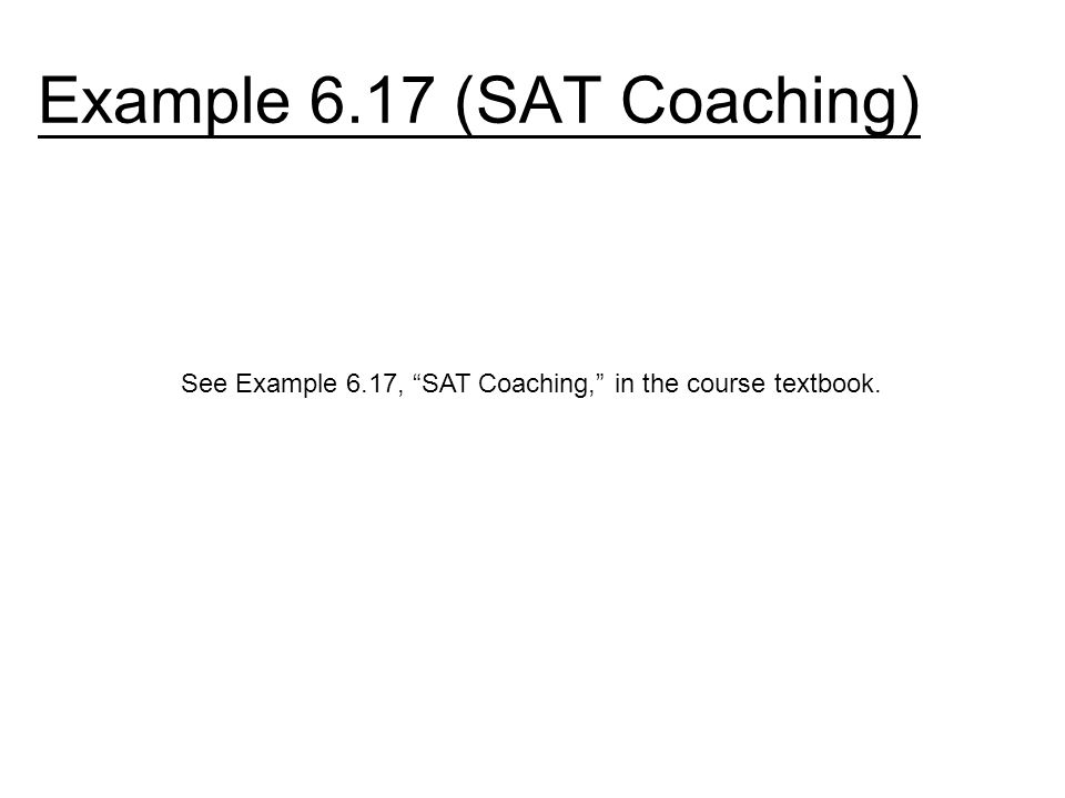 Example 6.17 (SAT Coaching)