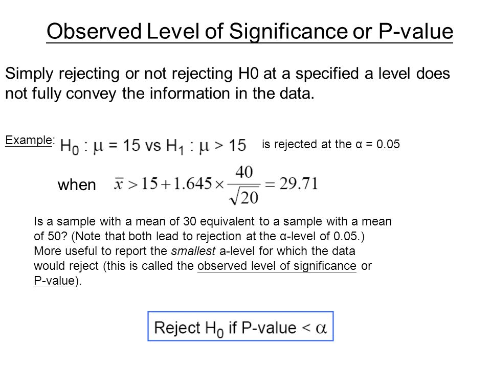 Observed Level of Significance or P-value