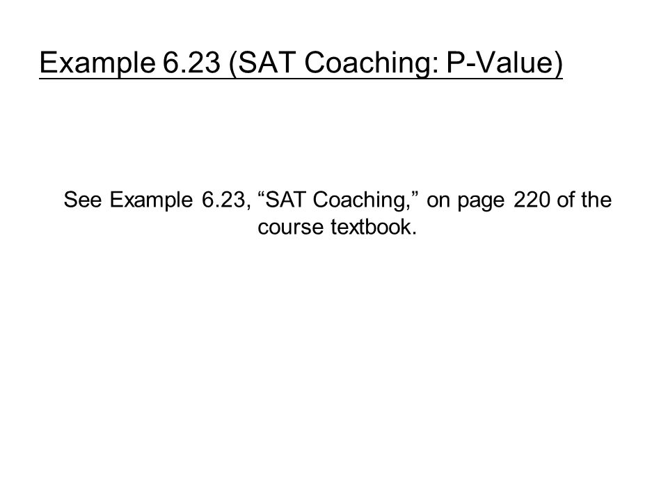 Example 6.23 (SAT Coaching: P-Value)