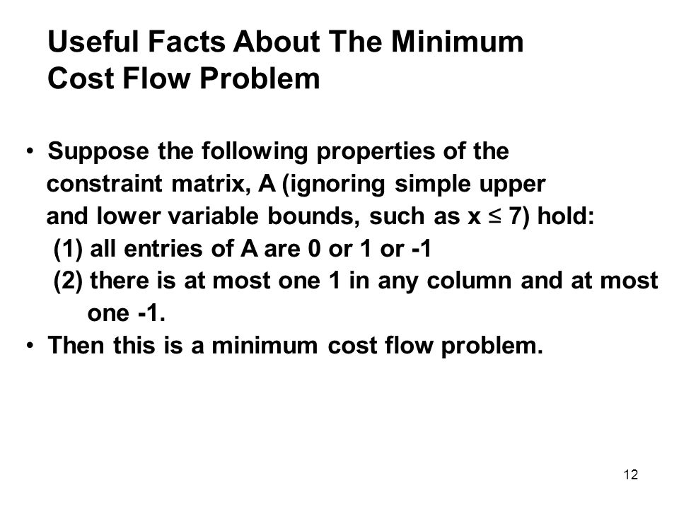 Useful Facts About The Minimum Cost Flow Problem