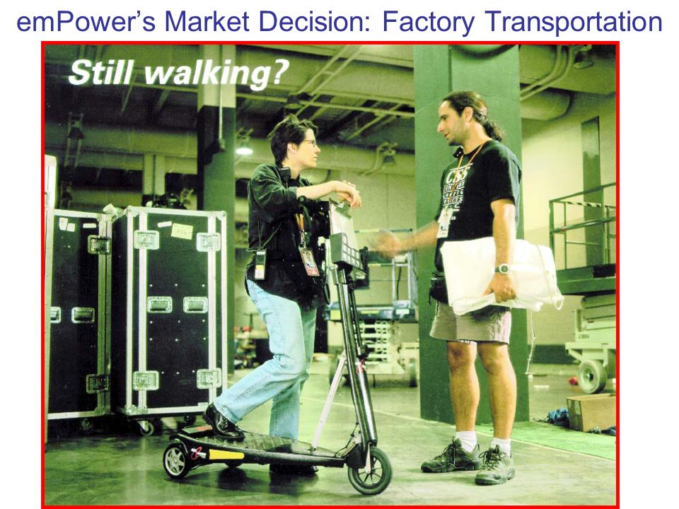 emPower's Market Decision: Factory Transportation