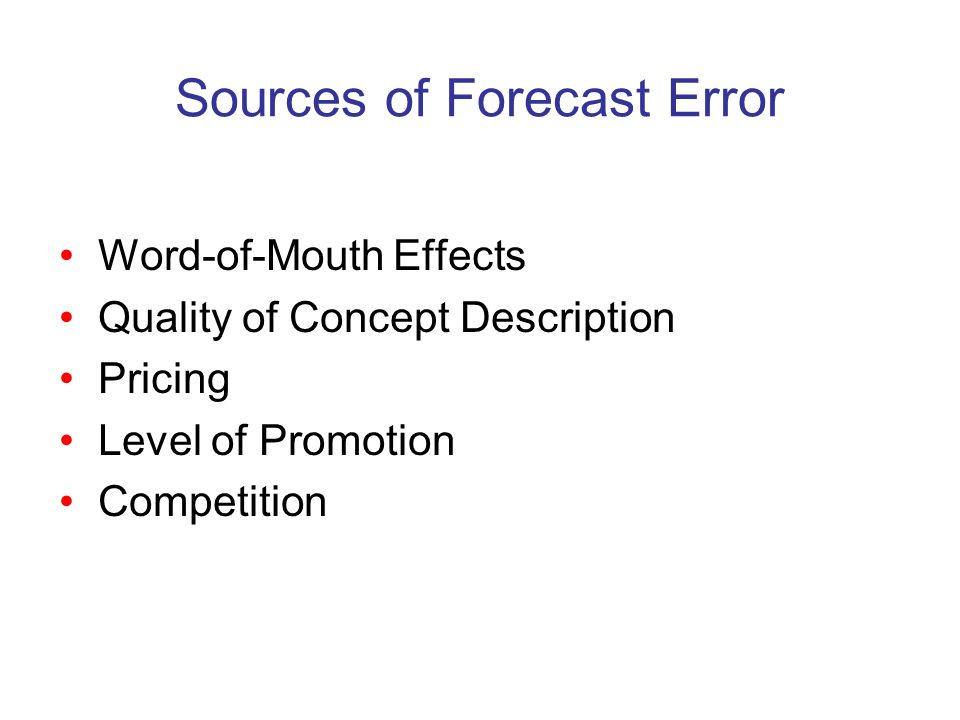 Sources of Forecast Error