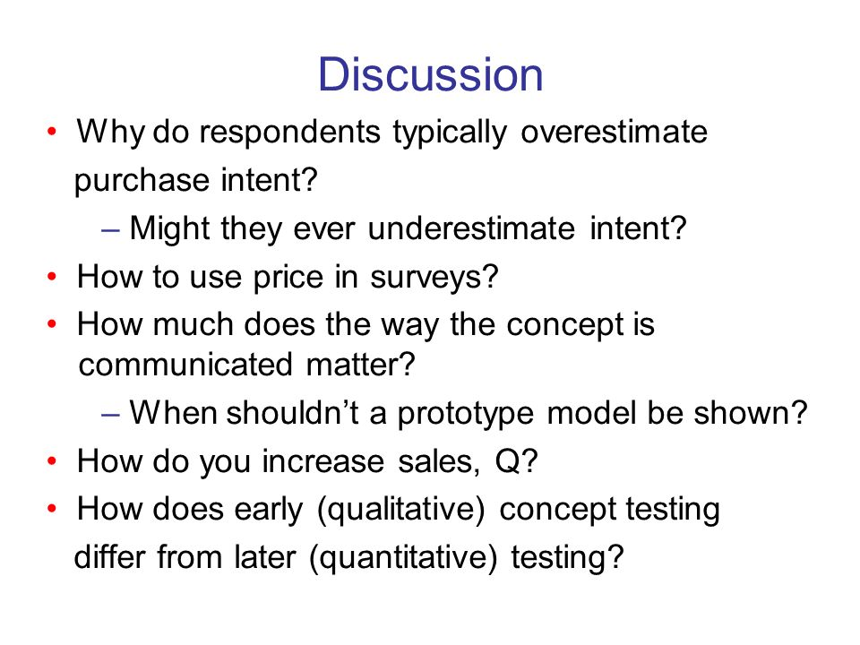 Discussion • Why do respondents typically overestimate