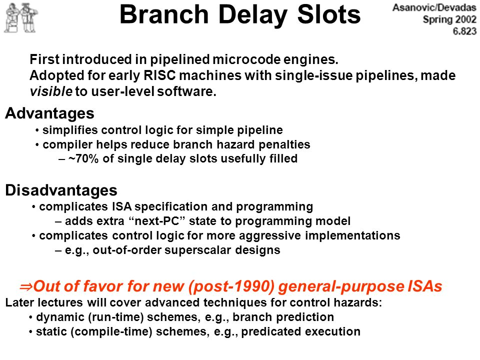 Branch Delay Slots Advantages Disadvantages