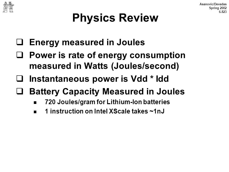 Physics Review Energy measured in Joules