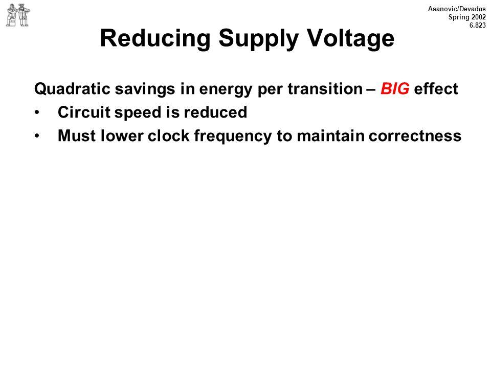 Reducing Supply Voltage