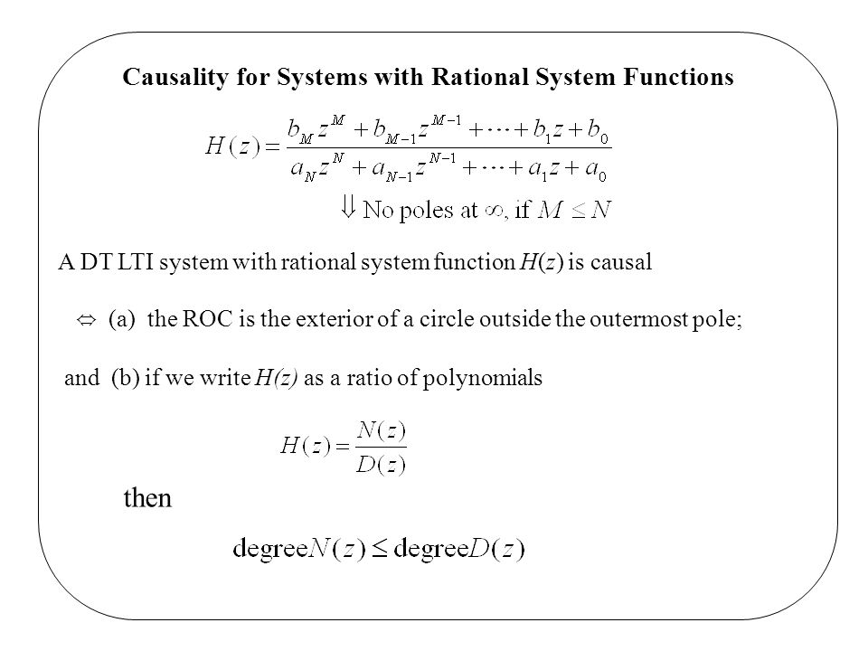 then Causality for Systems with Rational System Functions