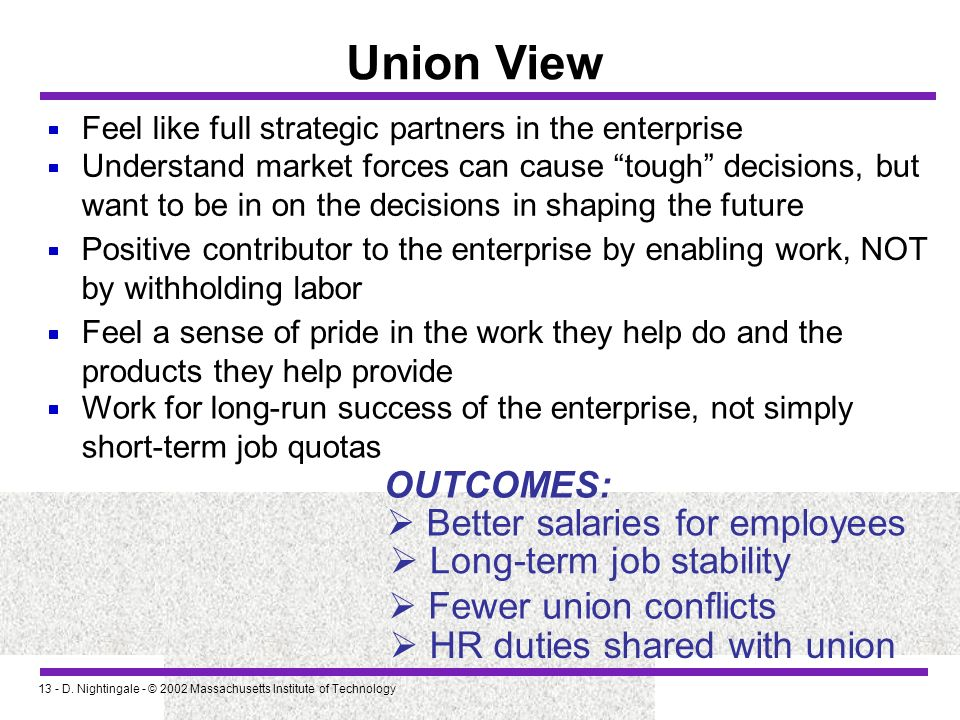 Union View OUTCOMES:  Better salaries for employees